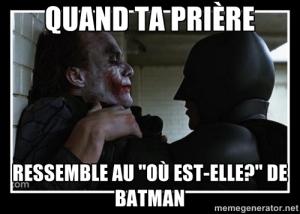 Prière de Batman